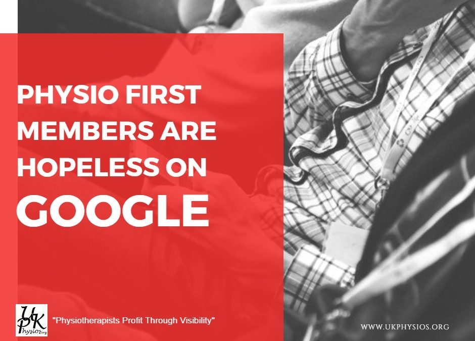 Physio First Members Are Hopeless On Google